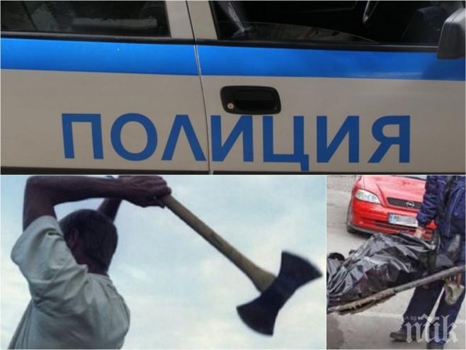 Шокиращи подробности за касапницата в Петричко! Убиецът Благой рязал с нож краката и ръцете на жертвата си, за да скрие трупа