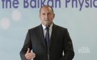 Румен Радев: Виждам бъдеще за България във всеки образован млад човек