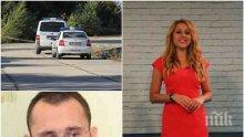 ЕКСКЛУЗИВНО И САМО В ПИК! Пробив в разследването за убийството на Виктория - работи се по гореща следа