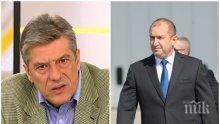 САМО В ПИК! Политологът Антоний Гълъбов с ексклузивен коментар за Румен Радев: Вреди на институцията, рейтингът му ще падне като на опозиционен лидер