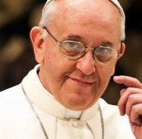 Папа Франциск с призив към правителствата по света
