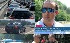 """САМО В ПИК: Ето кой запуши магистрала """"Тракия"""" с 6 луксозни коли - човек на Лупи зад терора на пътя (СНИМКИ)"""